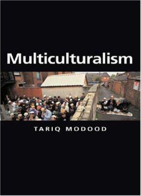 Multiculturalism 9780745632889