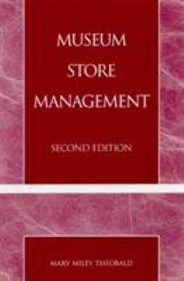 Museum Store Management 9780742504301