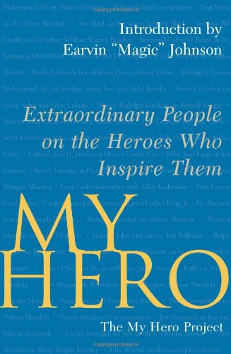 My Hero: Extraordinary People on the Heroes Who Inspire Them 9780743283458