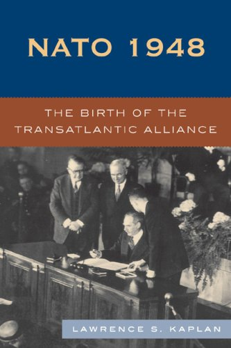NATO 1948: The Birth of the Transatlantic Alliance 9780742539174