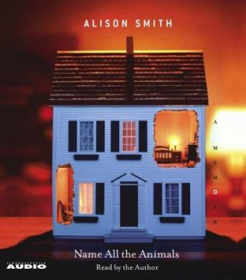 Name All the Animals: A Memoir 9780743535847