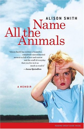 Name All the Animals: A Memoir 9780743255233