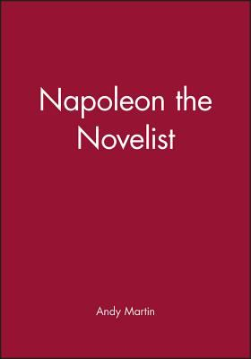 Napoleon the Novelist 9780745625362