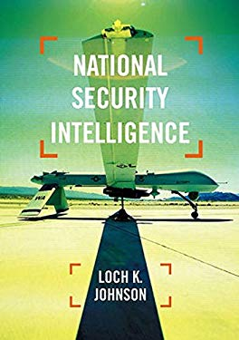 National Security Intelligence: Secret Operations in Defense of the Democracies 9780745649399