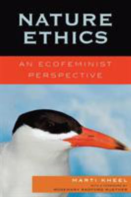 Nature Ethics: An Ecofeminist Perspective 9780742552012