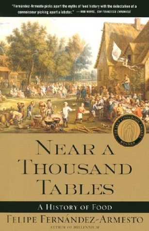 Near a Thousand Tables: A History of Food 9780743227407