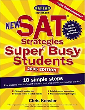 New SAT Strategies for Super Busy Students: 10 Simple Steps (for Students Who Don't Want to Spend Their Whole Lives Preparing for the Test) 9780743251891