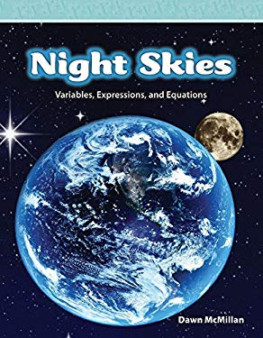 Night Skies: Variables, Expressions, and Equations 9780743909129