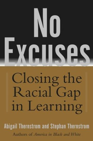 No Excuses: Closing the Racial Gap in Learning 9780743204460