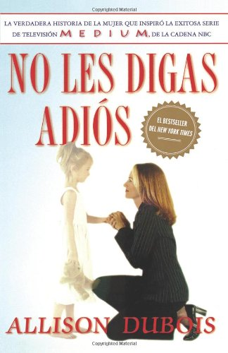 No Les Digas Adi S (Don't Kiss Them Good-Bye) 9780743283274