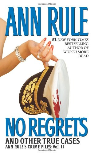 No Regrets: And Other True Cases 9780743448758