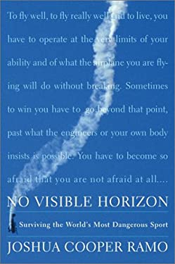 No Visible Horizon: Surviving the World's Most Dangerous Sport 9780743229500
