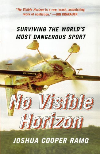 No Visible Horizon: Surviving the World's Most Dangerous Sport 9780743257909