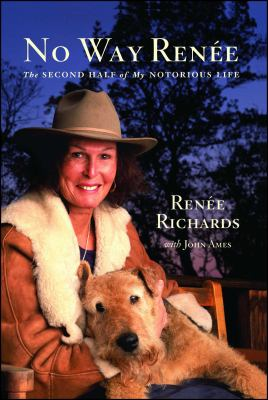 No Way Renee: The Second Half of My Notorious Life 9780743290142