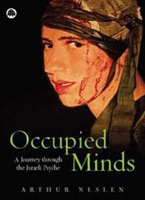 Occupied Minds: A Journey Through the Israeli Psyche 9780745323664