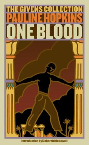 Of One Blood: Or, the Hidden Self: The Givens Collection 9780743467698
