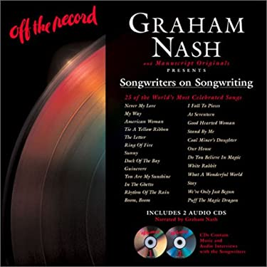 Off the Record: Songwriters on Songwriting: 25 of the World's Most Celebrated Songs [With 2 CDs]