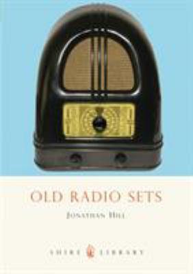 Old Radio Sets 9780747806974