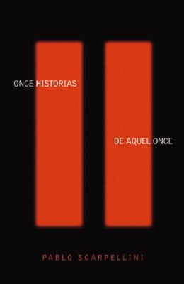 Once Historias de Aquel Once (Written in Spanish) 9780741440792