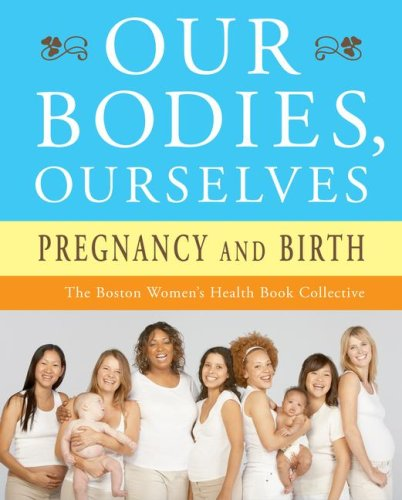 Our Bodies, Ourselves: Pregnancy and Birth 9780743274869
