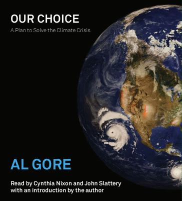 Our Choice: A Plan to Solve the Climate Crisis 9780743572040