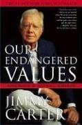 Our Endangered Values: America's Moral Crisis 9780743285018