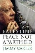 Palestine Peace Not Apartheid 9780743285025
