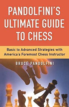 Pandolfini's Ultimate Guide to Chess 9780743226172