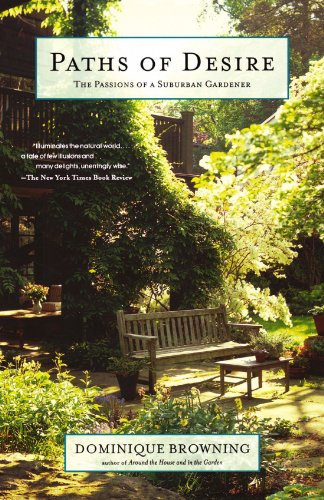 Paths of Desire: The Passions of a Suburban Gardener 9780743251099