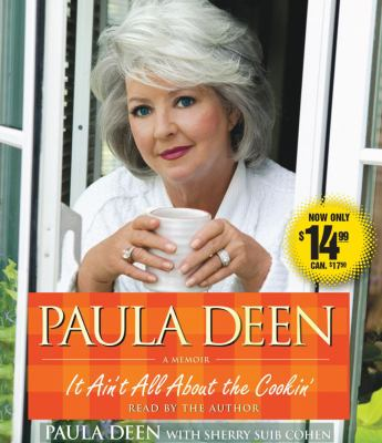 Paula Deen: It Ain't All about the Cookin' 9780743580830