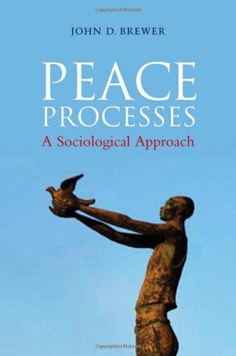 Peace Processes: A Sociological Approach 9780745647777