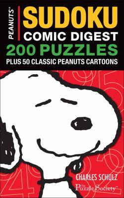 Peanuts Sudoku Comic Digest: 200 Puzzles Plus 50 Classic Peanuts Cartoons 9780740772481