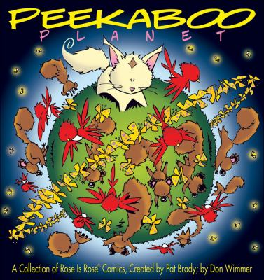 Peekaboo Planet: A Collection of Rose Is Rose Comics 9780740785450