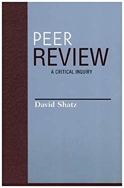 Peer Review: A Critical Inquiry 9780742514348