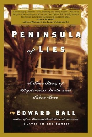 Peninsula of Lies: A True Story of Mysterious Birth and Taboo Love 9780743235600