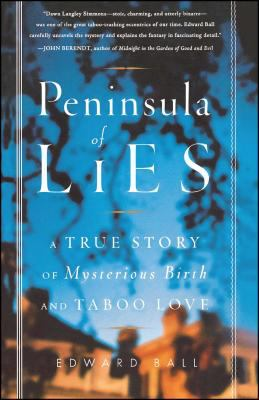 Peninsula of Lies: A True Story of Mysterious Birth and Taboo Love 9780743235617