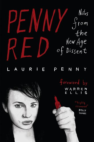 Penny Red: Notes from the New Age of Dissent 9780745332086