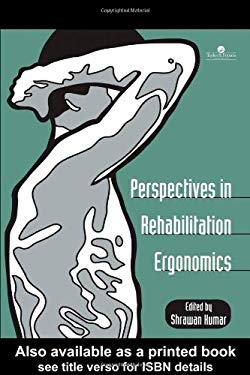 Perspectives in Rehabilitation Ergonomics 9780748406739