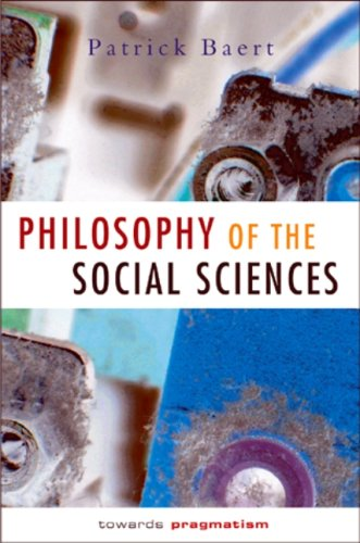 Philosophy of the Social Sciences : Towards Pragmatism