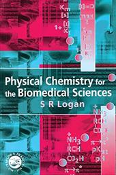 Physical Chemistry for the Biomedical Sciences 2780873