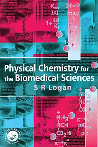 Physical Chemistry for the Biomedical Sciences 9780748407101