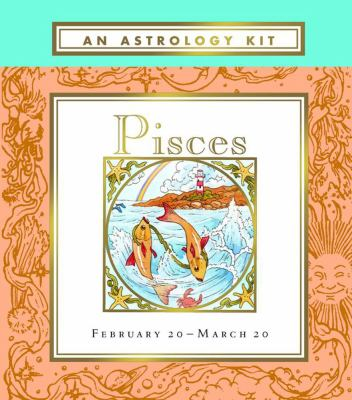 Pisces: February 30-March 30 [With 2 DiceWith Destiny Card] 9780740740848