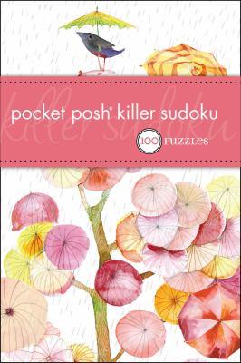 Pocket Posh Killer Sudoku: 100 Puzzles 9780740791147