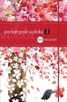 Pocket Posh Sudoku 3: 100 Puzzles 9780740778582