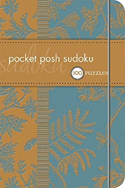 Pocket Posh Sudoku: 100 Puzzles 9780740772771