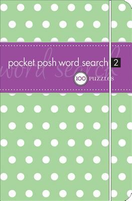 Pocket Posh Word Search 2: 100 Puzzles 9780740778575