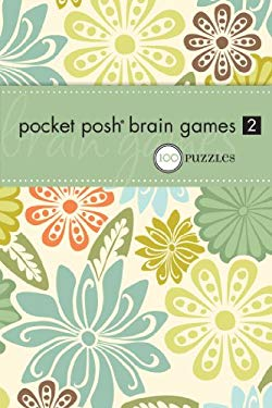 Pocket Posh Brain Games 2: 100 Puzzles 9780740791208