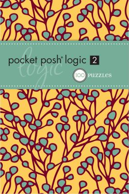 Pocket Posh Logic 2: 100 Puzzles 9780740793615