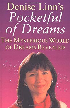 Pocketful of Dreams: The Mysterious World of Dreams Revealed 9780749912598