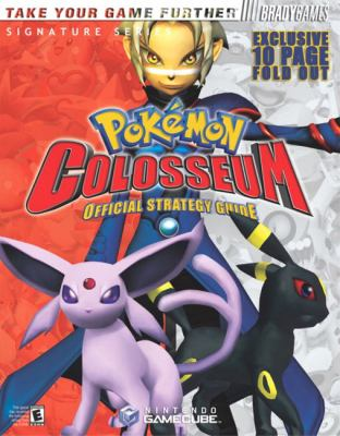 Pokemon Colosseum: Official Strategy Guide 9780744003727